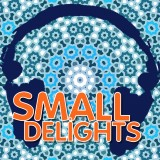 Small Delights